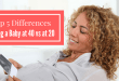 Top 5 Differences Having a Baby at 40 vs at 20 You Need to Know