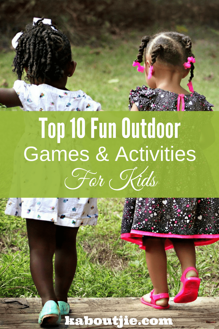 Outdoor Activities For Kids Pin