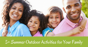 Summer outdoor activities for your family