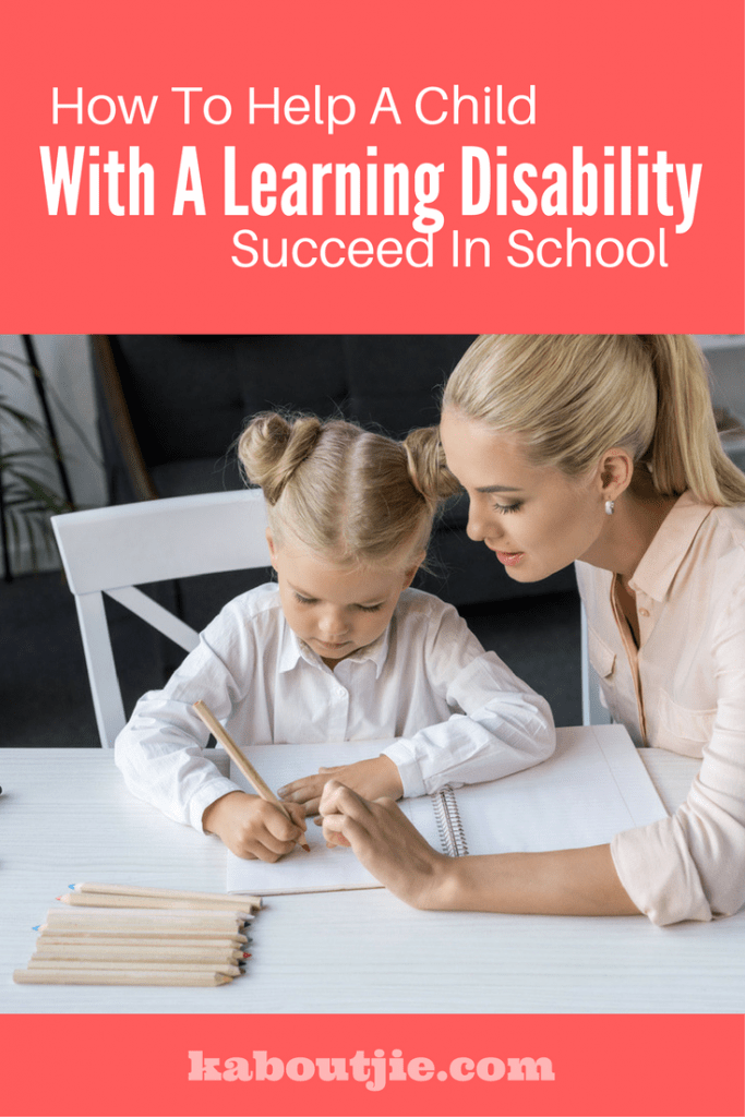 How to help a child with a learning disability succeed in school