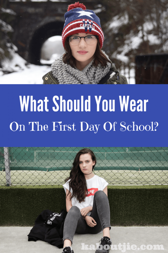What should you wear the first day of school