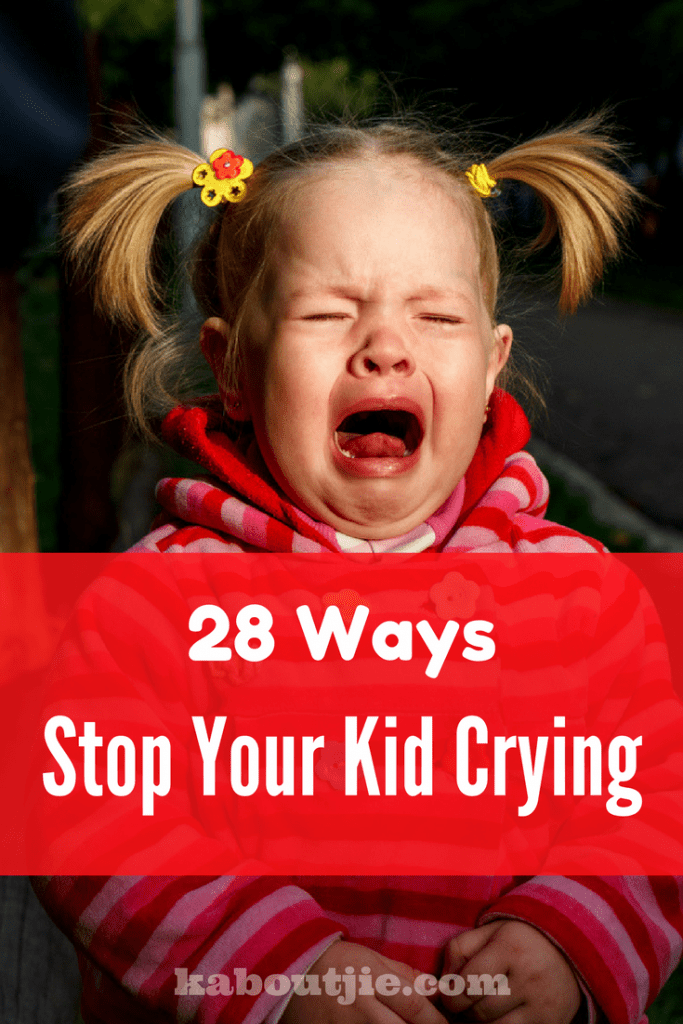 28 ways to stop your kid crying
