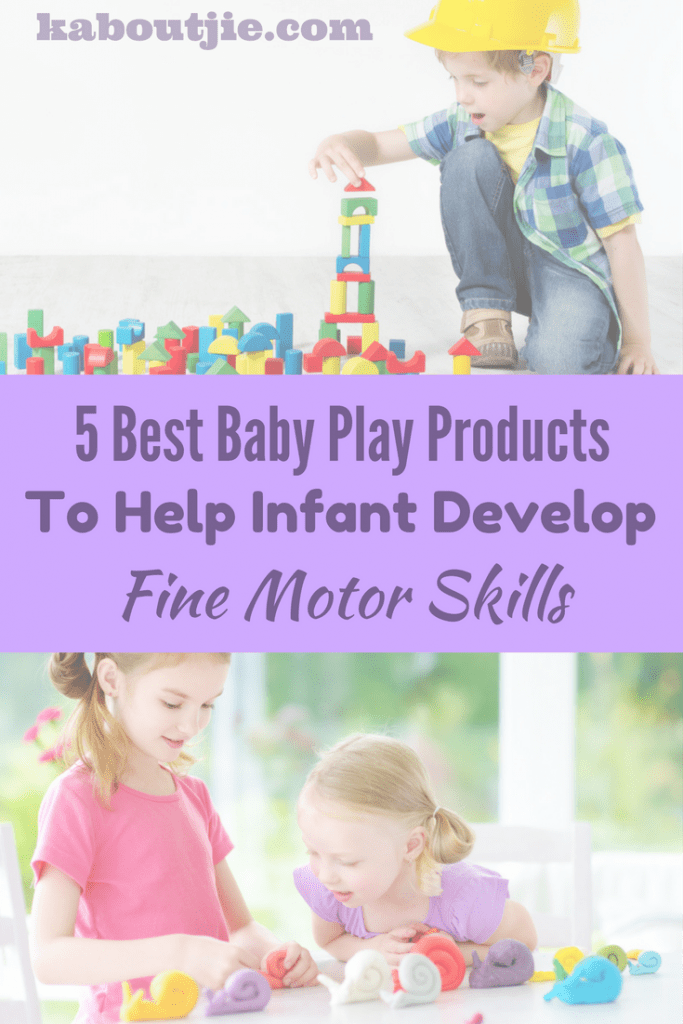 5 best baby play products to help infant develop fine