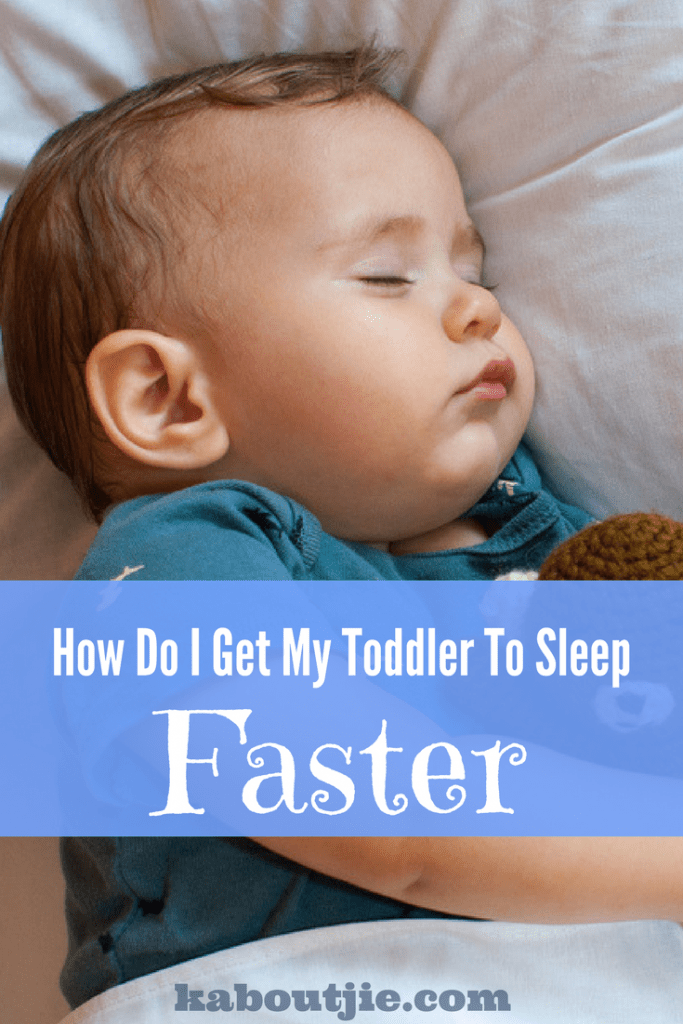 How do I get my toddler to sleep faster