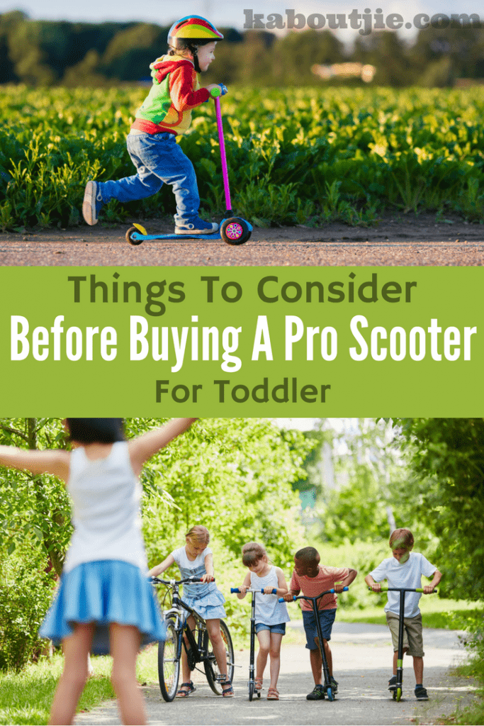 Things to consider before buying a pro scooter for toddler
