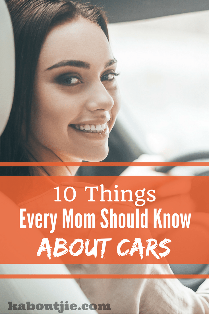 10 Things ever mom should know about cars