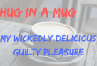 Hug In A Mug Cappuccino Sachets – My Wickedly Delicious Guilty Pleasure