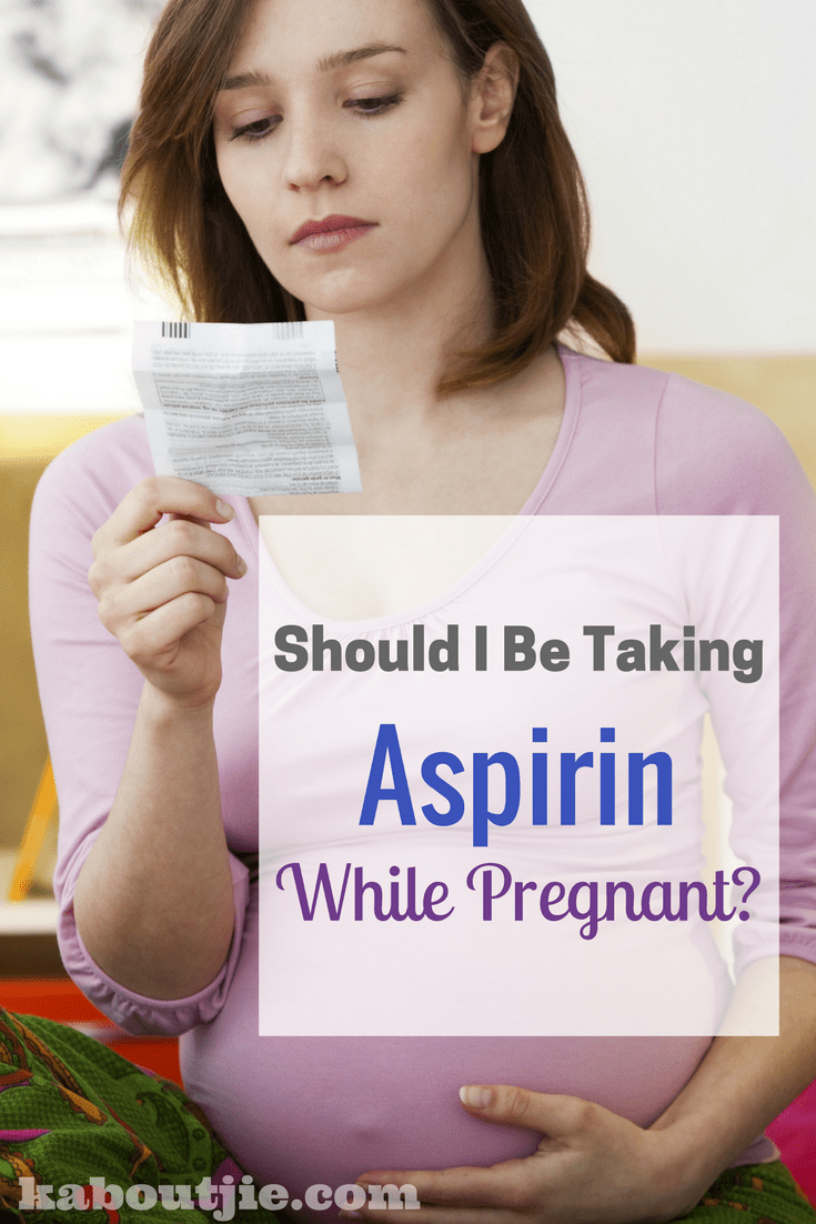 Should I be taking aspirin while pregnant