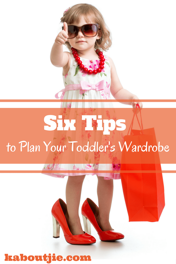 Six tips to plan your toddlers wardrobe
