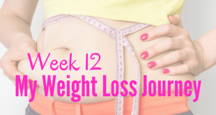 Week 12 My Weight Loss Journey