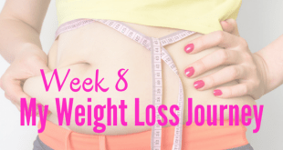 Week 8 my weight loss journey