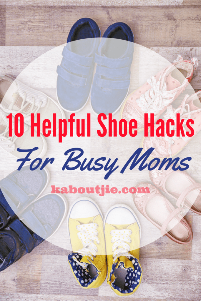 10 Helpful Shoes Hacks for Busy Moms