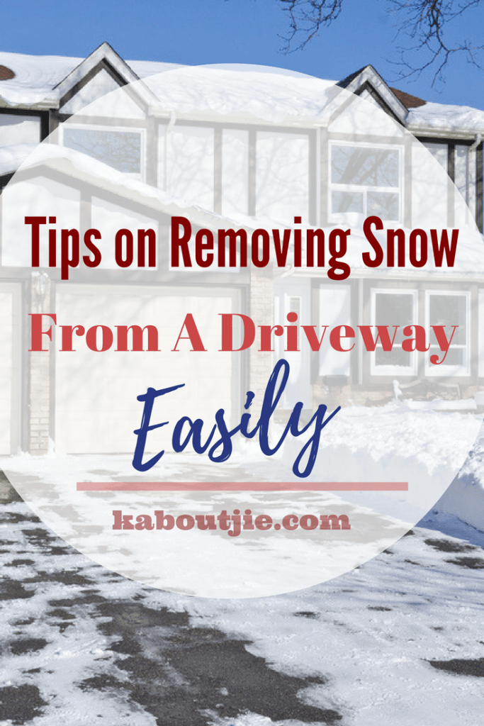 Tips On Removing Snow From A Driveway Easily