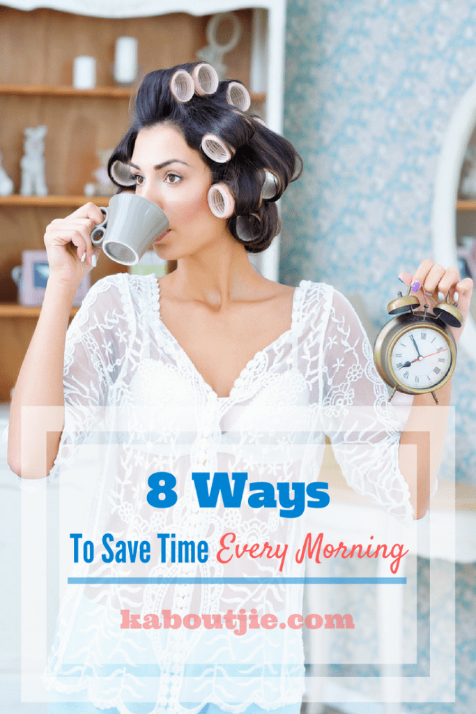 8 Ways To Save Time Every Morning