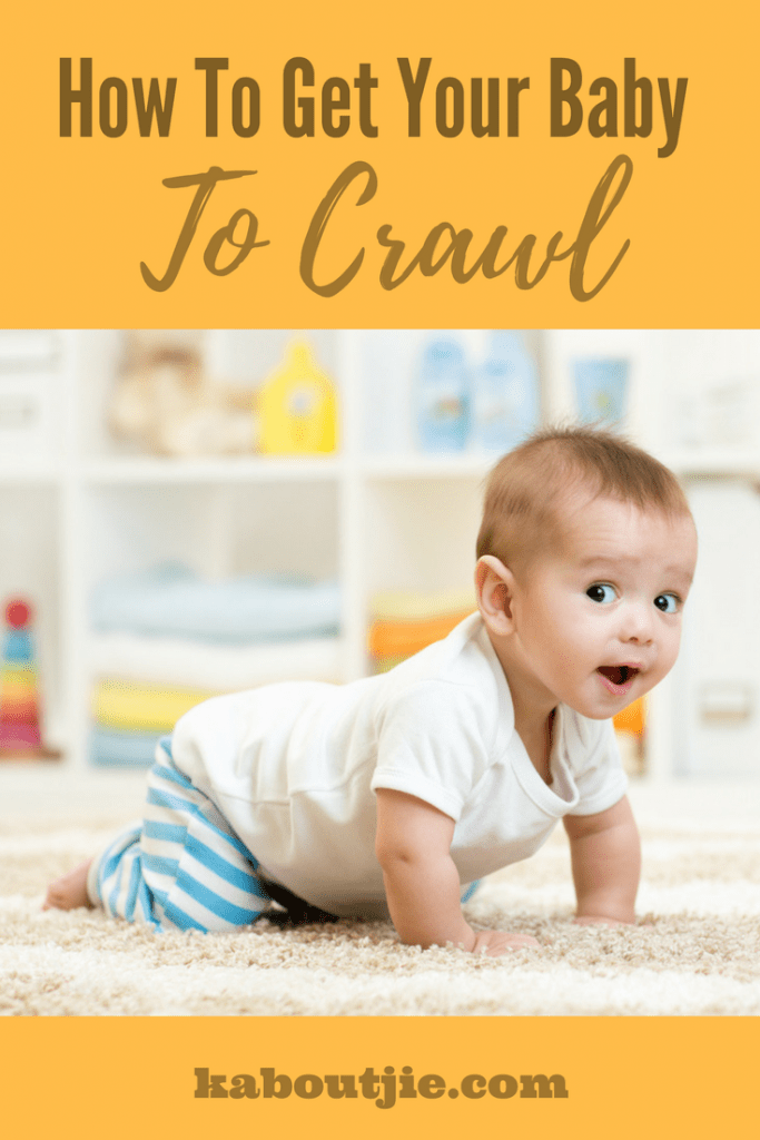 How To Get Baby To Crawl