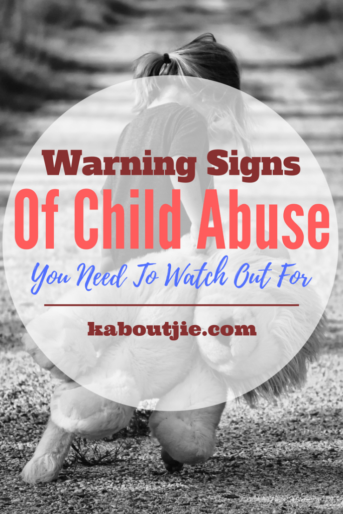 Warning Signs Of Child Abuse You Need To Watch Out For