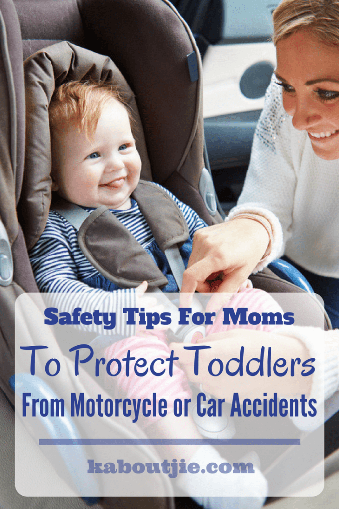Safety Tips For Moms To Protect Toddler From Motorcycle or Car Accidents