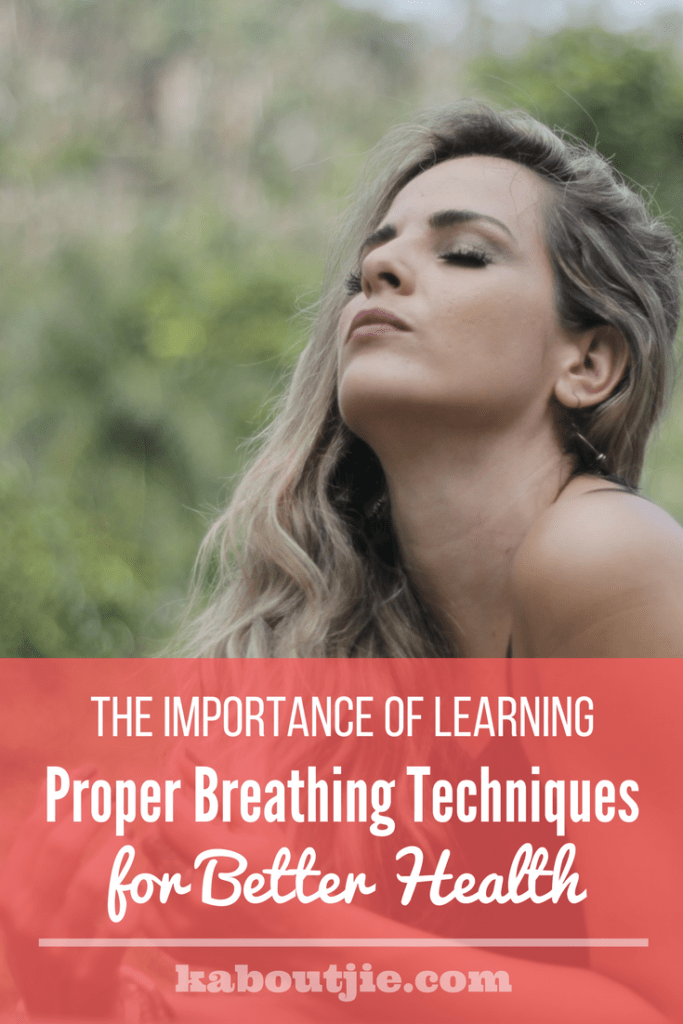 The Importance Of Proper Breathing Techniques For Better Health