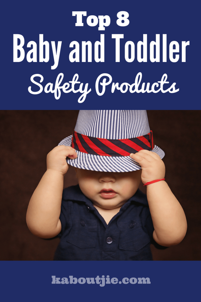 Top 8 Baby and Toddler Safety Products