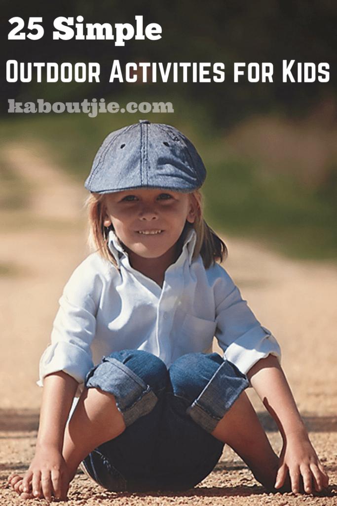 25 Simple Outdoor Activities For Kids
