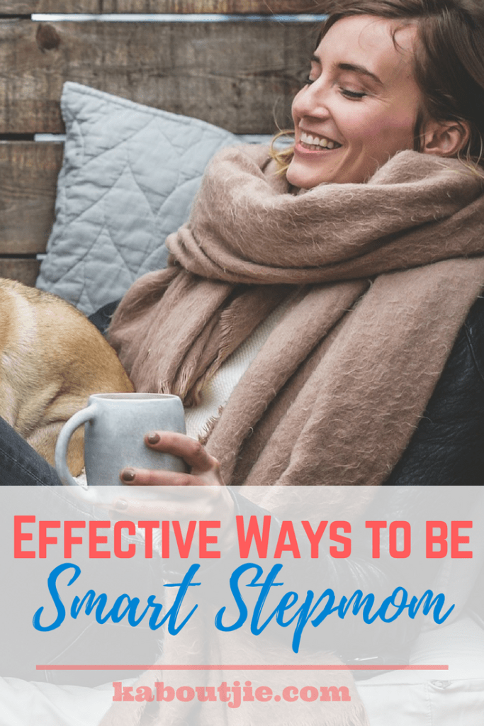 Effective Ways To Be A Smart Stepmom