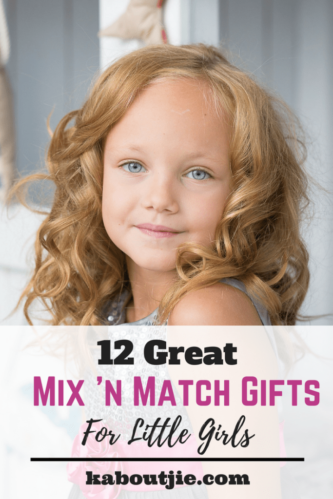 12 Great Mix n' Match Gifts For Little Girls