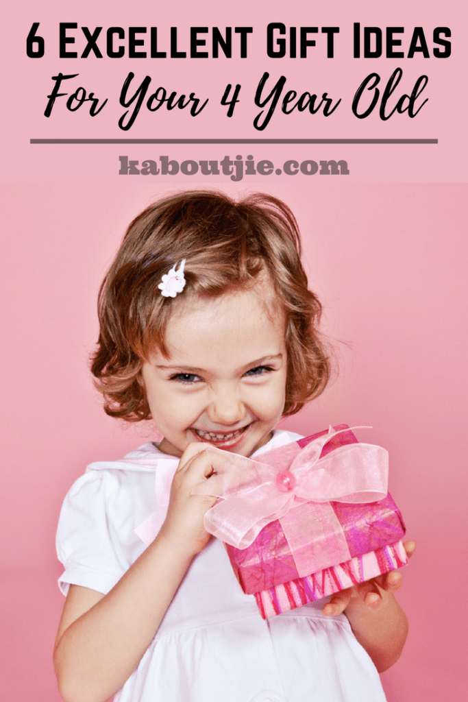 6 Excellent Gifts Ideas For Your 4 Year Old