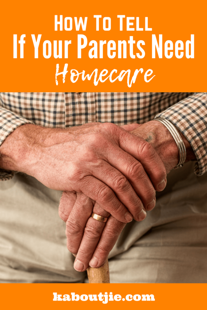 How To Tell If Your Parents Need Homecare