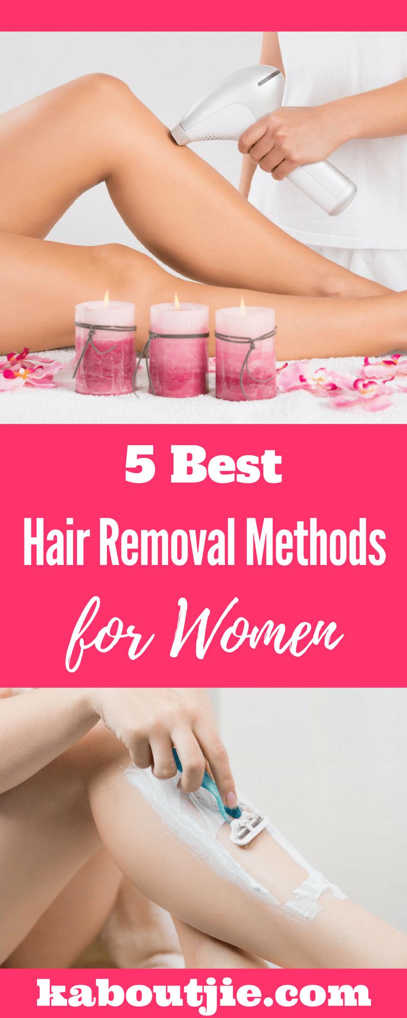 5 Best Hair Removal Methods For Women