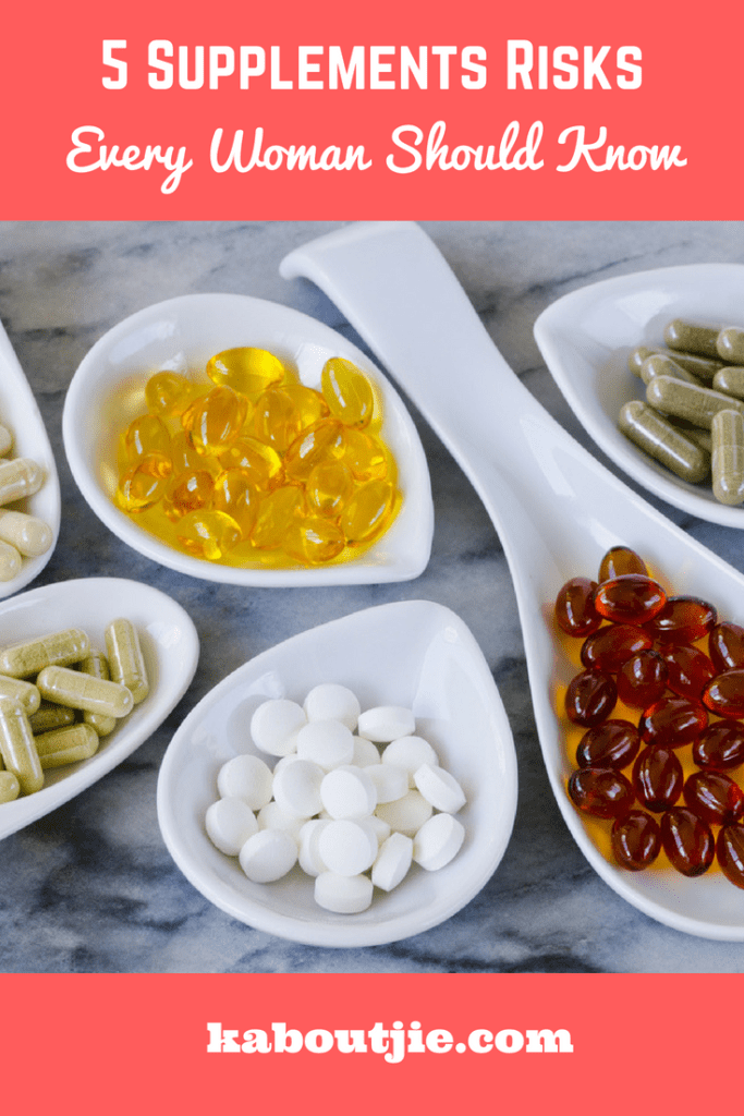 5 Supplements Risks Every Woman Should Know