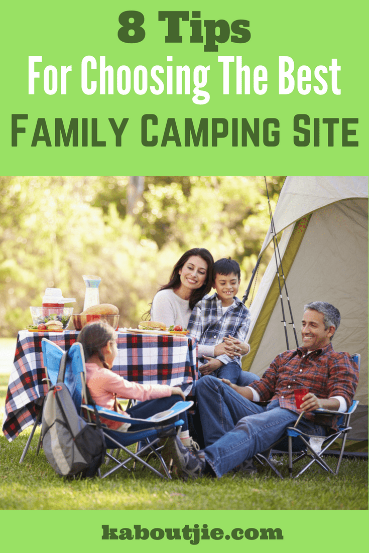 8 Tips For Choosing The Best Family Camping Site