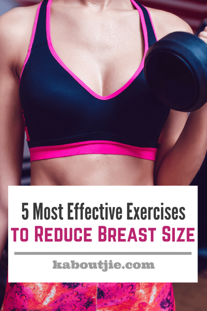 5 Most Effective Exercises To Reduce Breast Size