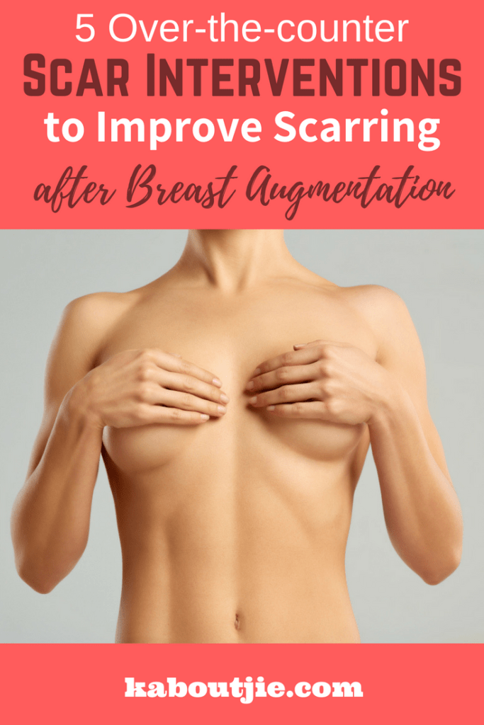 5 Over The Counter Dcar Interventions To Improve Scarring After Breast Augmentation