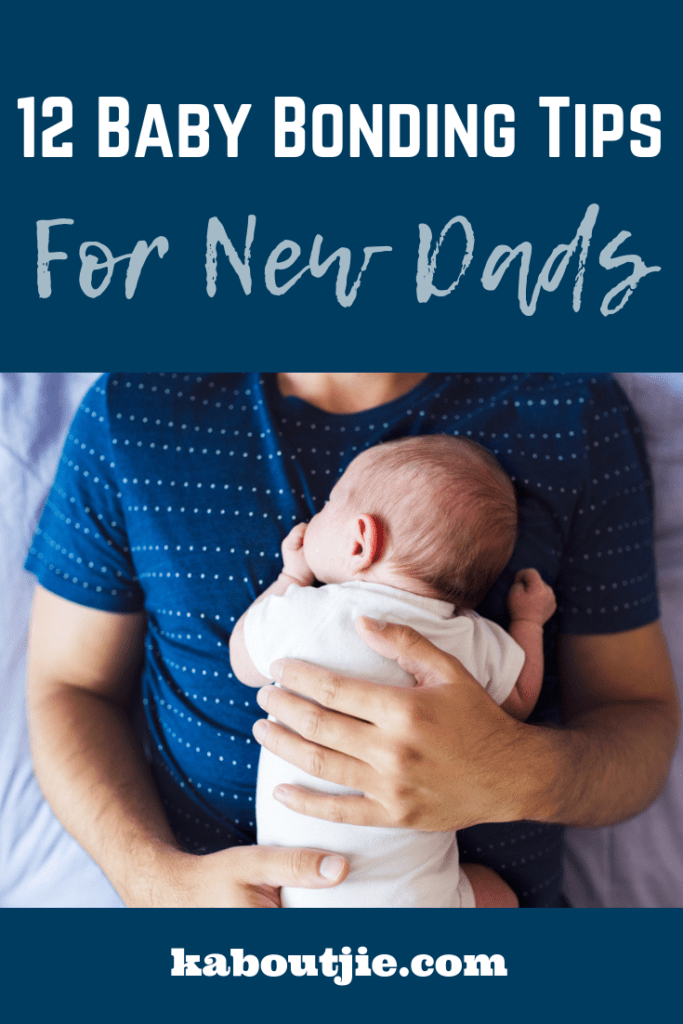 12 Baby Bonding Tips For New Dads