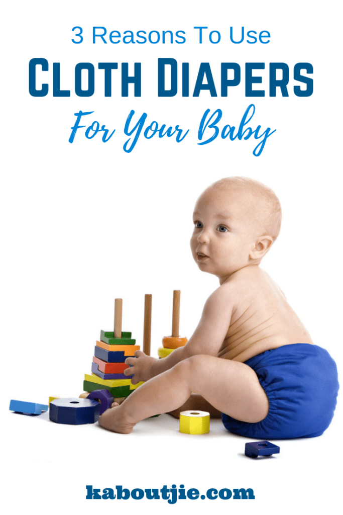 3 Reasons To Use Cloth Diapers For Your Baby