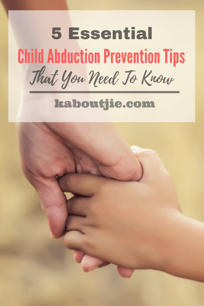 5 Essential Child Abduction Prevention Tips