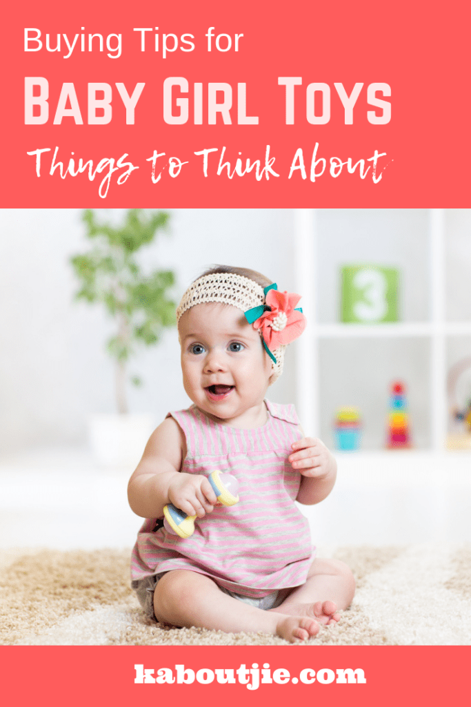Buying Tips For Baby Girl Toys