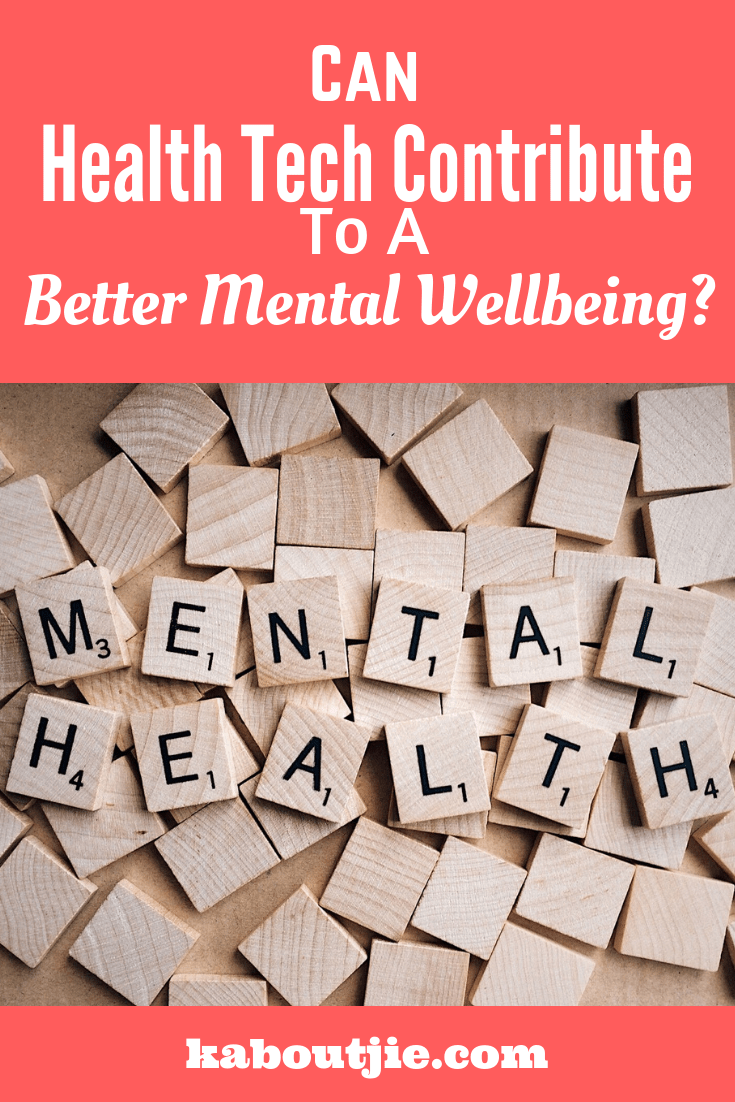can health tech contribute to a better mental wellbeing