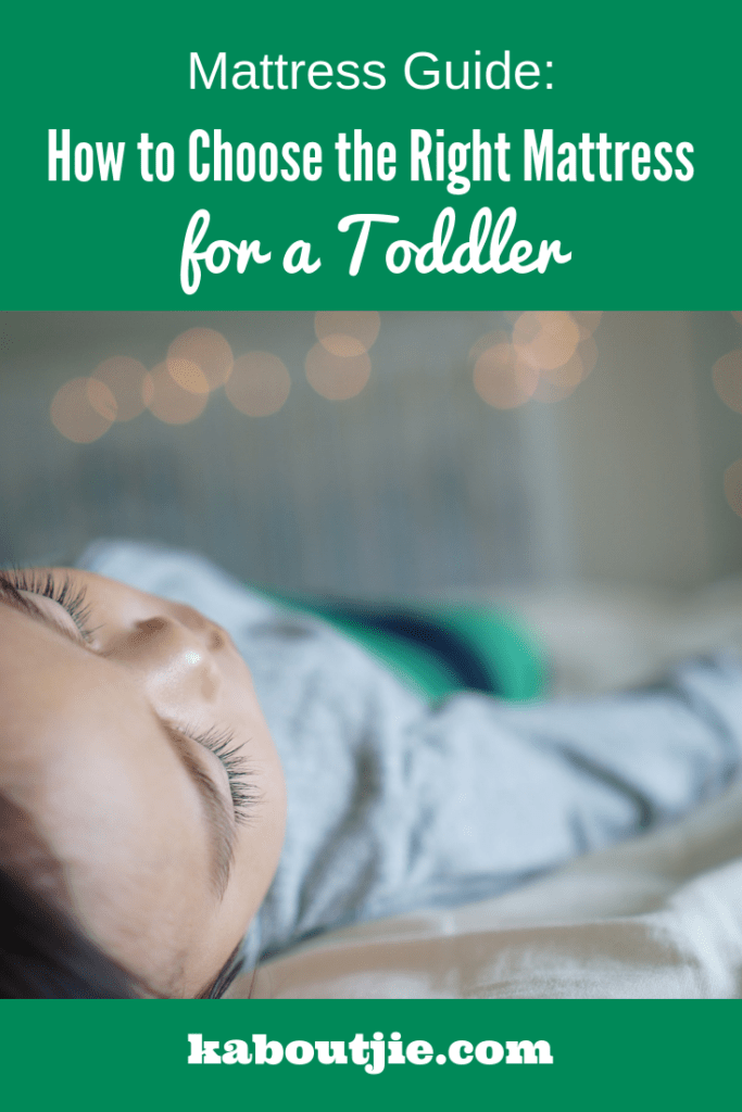 Mattress Guide: How To Choose The Right Mattress For Your Toddler