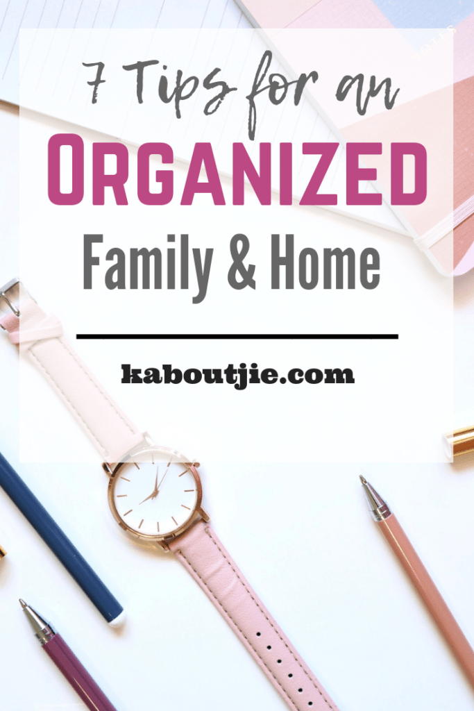 7 Tips for an Organized Family and Home