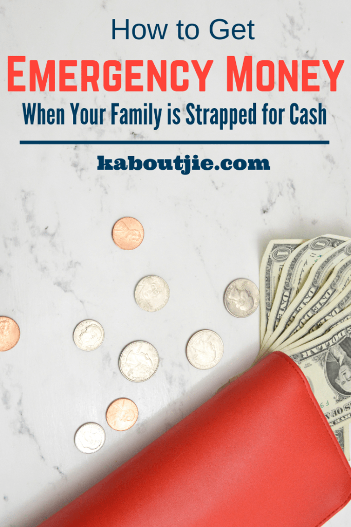 How To Get Emergency Money When Your Family Is Strapped For Cash
