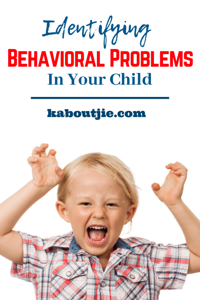 Identifying Behavioral Problems In Your Child