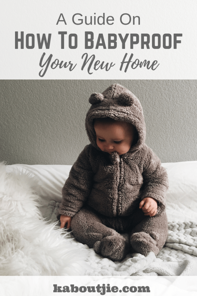 A Guide On How To Babyproof Your New Home