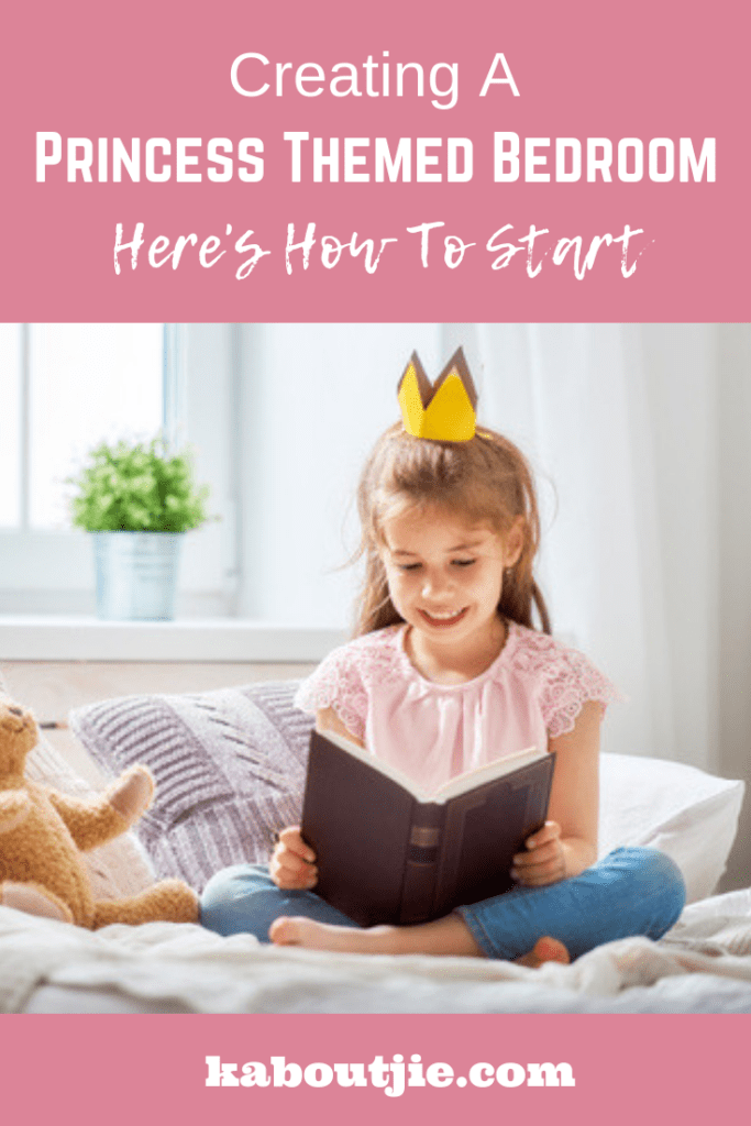 Creating A Princess Themed Bedroom - Here's where to start
