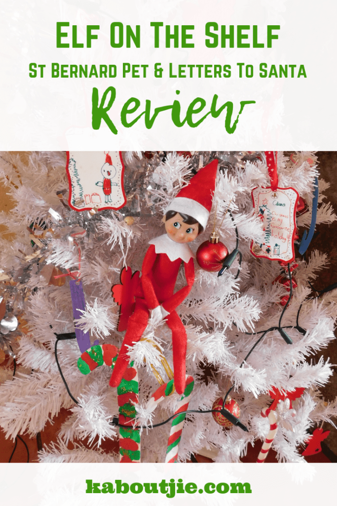 Elf On The Shelf, St Bernard Pet and Letters To Santa Review