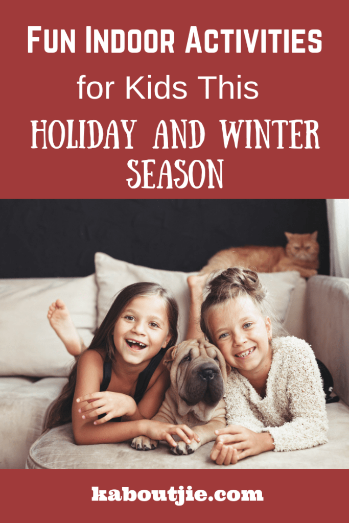 Fun Indoor Activities for Kids This Holiday and Winter Season