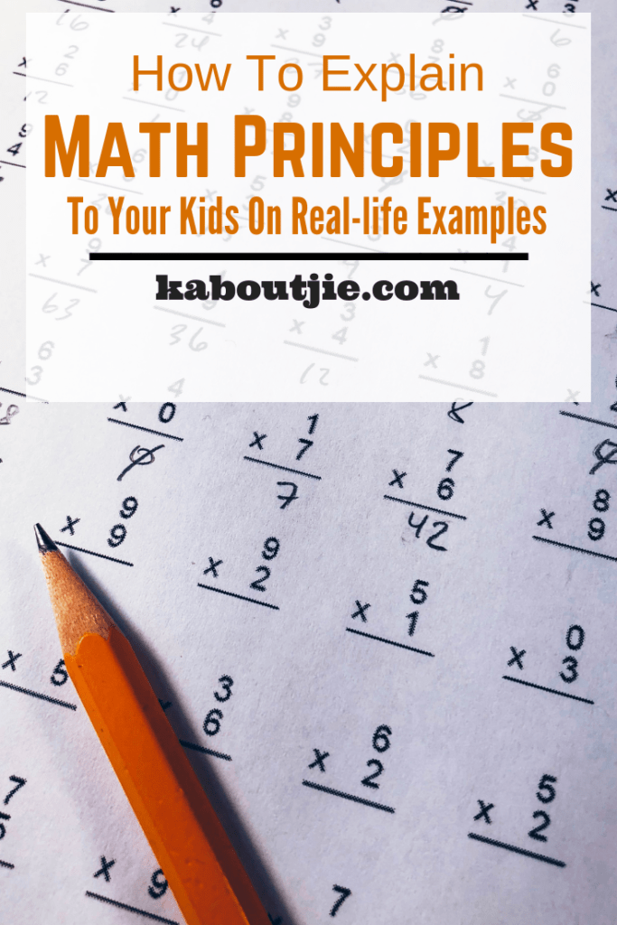 How To Explain Math Principles To Your Child Using Real Life Examples