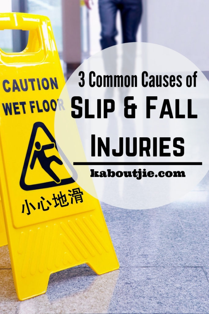 3 Common Causes Of Slip and Fall Injuries