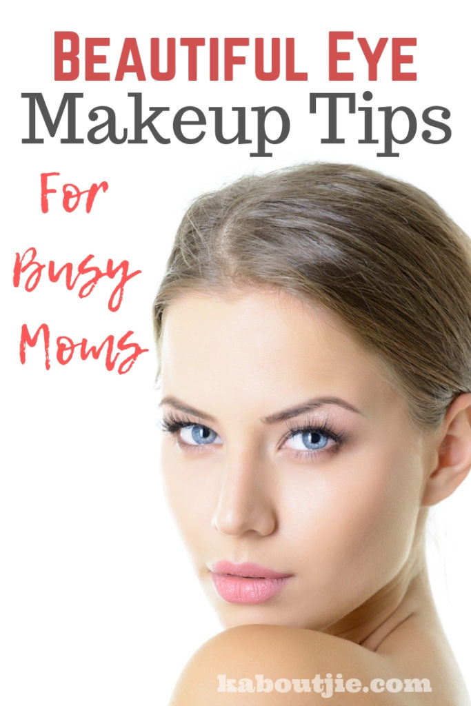 Beautiful Eye Makeup Tips For Busy Moms