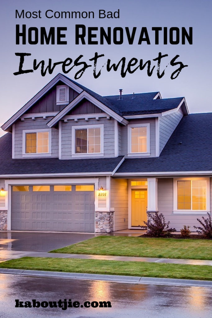Most Common Bad Home Renovation Investments